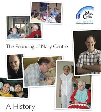 Mary Centre-History